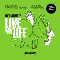 DelMontis - Live My Life
