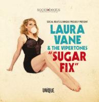 Laura Vane & The Vipertones - Sugarfix