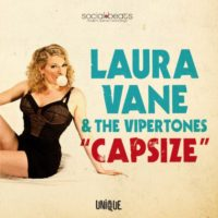 Laura Vane & The Vipertones - Capsize