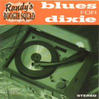 Randy's Boogie Squad - Blues For Dixie